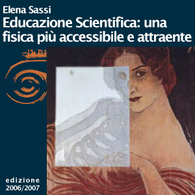 Elena Sassi, Educazione scientifica: una fisica più accessibile ed attraente