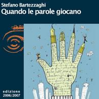 Stefano Bartezzaghi, Quando le parole giocano