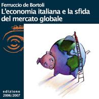 Ferruccio de Bortoli, L'economia italiana e la sfida del mercato globale