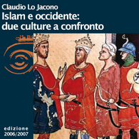 Claudio Lo Jacono, Islam e Occidente: due culture a confronto