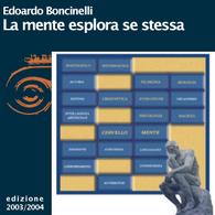 Edoardo Boncinelli, La mente esplora se stessa