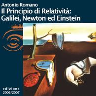 Antonio Romano, Il principio di relatività: Galilei, Newton ed Einstein