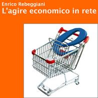 L'Agire Economico in Rete