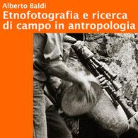 Etnofotografia e Ricerca di Campo in Antropologia