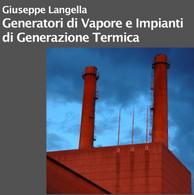 Generatori di Vapore e Impianti di Generazione Termica