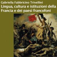 Lingua, Cultura e Istituzioni della Francia e dei Paesi Francofoni