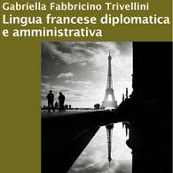 Lingua Francese Diplomatica e Amministrativa