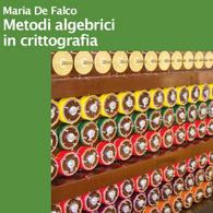 Metodi algebrici in Crittografia
