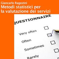 Metodi Statistici per la Valutazione dei Servizi