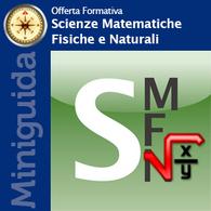I Corsi di Laurea di Scienze Matematiche Fisiche e Naturali