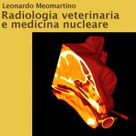 Radiologia Veterinaria e Medicina Nucleare