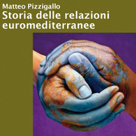 Storia delle Relazioni Euromediterranee