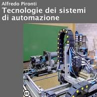 Tecnologie dei Sistemi di Automazione