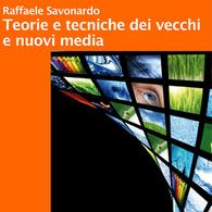 Teorie e Tecniche dei Vecchi e Nuovi Media