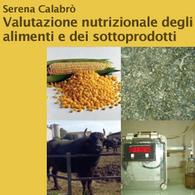 Valutazione Nutrizionale degli Alimenti e dei Sottoprodotti